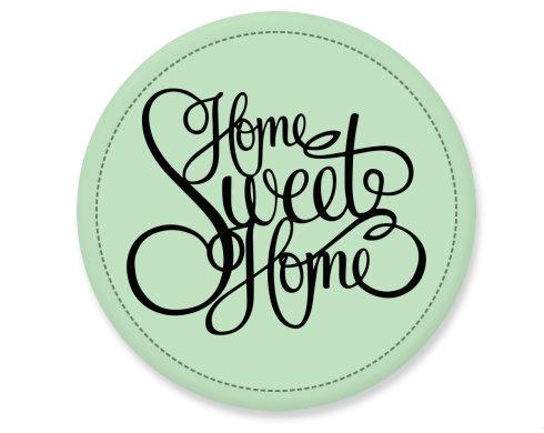 Placka Home Sweet Home