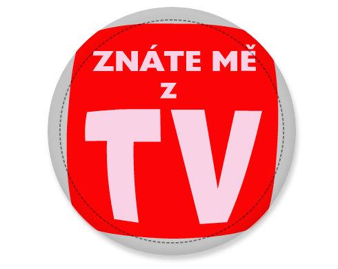 Placka Znáte mě z TV