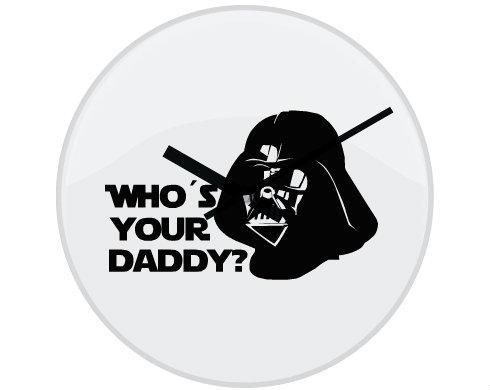 Hodiny skleněné Who is your daddy