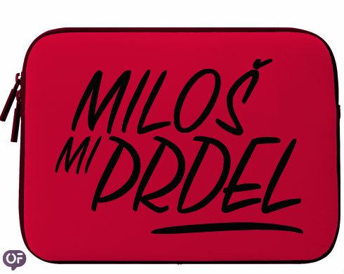 Neoprenový obal na notebook Miloš mi prdel