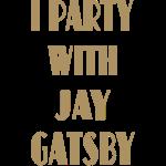 I party with Jay Gatsby